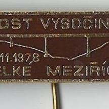 Odznak Most Vysočiny Velké Meziříčí, 1978, inv. č. 30.732